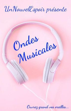 Ondes Musicales by UnNouvelEspoir