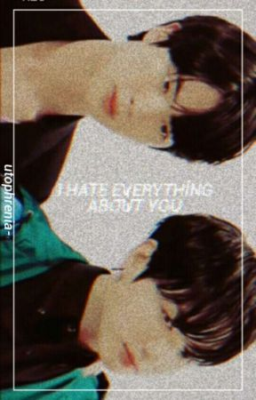 i hate everything about you   jinkook by utophrenia-