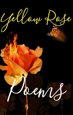 Yellow Rose Poems by glitter_laces_