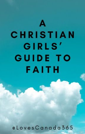 Unconditional : A Christian Girls' Guide to Faith by LovesCanada365