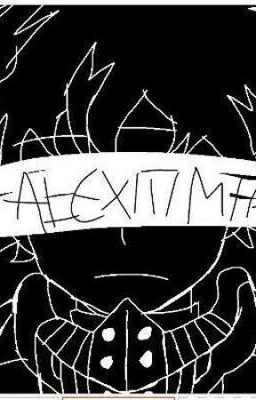 ALEXITIMIA by LaWachaDelConalep