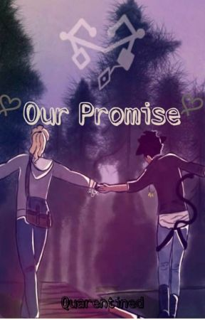 Our Promise (quarentined) {catradora} by TyFanfics_
