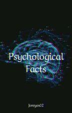 Psychological Facts (English/Español) by joreyes02