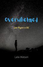 Overwhelmed (Lee Flynn x OC) by you-matter