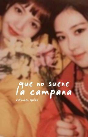 Que no suene la campana | Chaelisa by palesubmarine