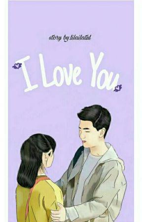 I LOVE YOU  by lilailatul