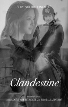 Clandestine (Chaennie Fanfiction) by lovingbps