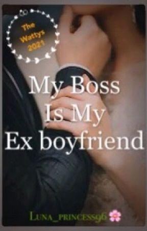 My Boss Is My Ex boyfriend (Remake) by Luna_princess96