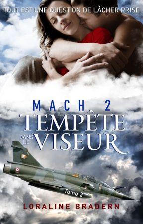 Mach 2 Tempête dans le viseur T2 (Edité chez Amazon) by Loraline_Bradern