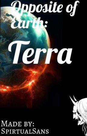 Opposite Of Earth: Terra by SpiritualSans