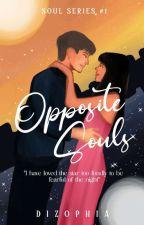 Opposite Souls (Soul Series #1)  by dizophia