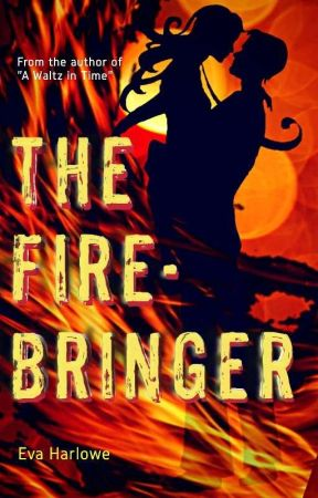 The Fire-Bringer by evaharlowe