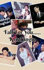 Fall for you..... KristSingto by The_divergent_reader