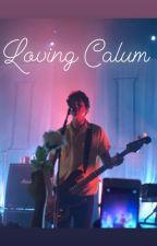 Loving Calum by mads0806