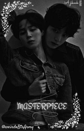 MASTERPIECE || ON HOLD by weirdoBtsArmy