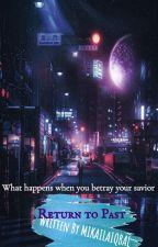 Return to Past series (rewritten) by Nikermis