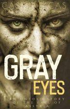 GRAY EYES by kaslliehills