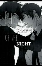 The change of the night  di MrsProud