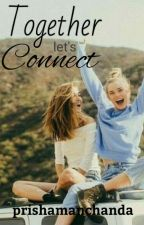 Let's Connect!! by prishamanchanda28