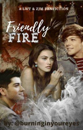 Friendly Fire || LWT + ZJM by burninginyoureyes