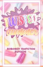 Twisted Summer (Being Rewritten) by zuyuchi