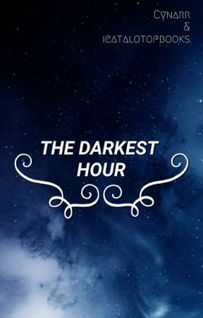 The Darkest Hour {Harry Potter Fanfic} by ieatalotofbooks
