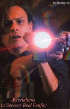 Revelations (a Spencer Reid fanfic) by Xx_THE0_xX