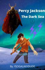 Percy Jackson The Dark Sea by PjoGalaxyDude