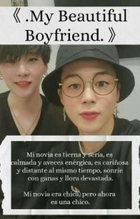 《My Beautiful Boyfriend》 [YoonMin] cover
