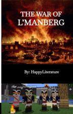 The War of L'Manburg by ELlikesreading