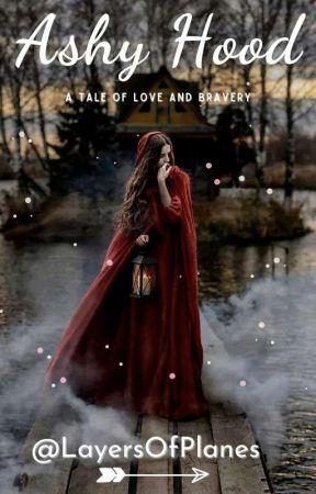 Ashy Hood, A Tale of Bravery and Love by niselita