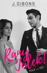 Rany Julek! #2 Pola vs Teo cover
