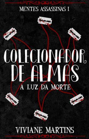 Colecionador de Almas by Ma_Viviane