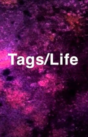 |Tags/Life| by owl_universe_