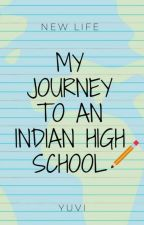 My Journey To An Indian HighSchool by lazy_sane