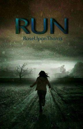 Run by RoseUponThorns