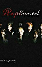 Replaced (Bts sad ff) by Bootae_jibooty