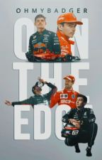 on the edge | f1 one-shots by speedway_girl2EN9I