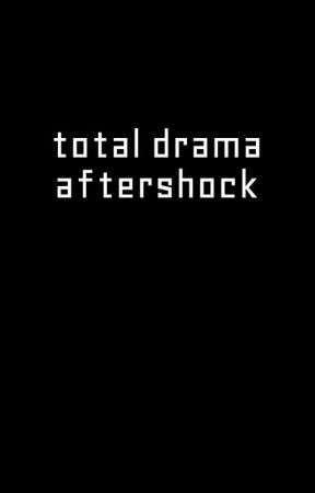 total drama aftershock by wyvrianxv