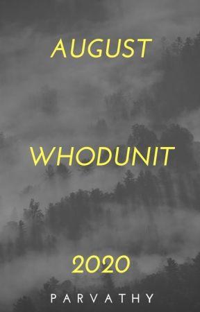 AUGUST WHODUNIT 2020 by Sapphire-Rain