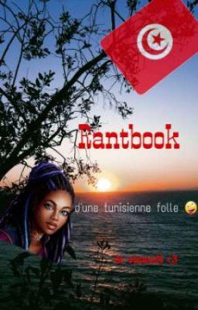 Rantbook d'une tunisienne folle 🤪 by sjawadi