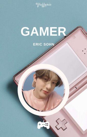 Gamer ⚘ Eric Sohn ✓