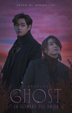 Ghost, La Sombra Del Amor [Taekook] by KimSooLee0