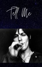 Tell Me A Dary Dixon Love Story by JaneDoeFoundAlive
