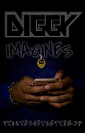 Diggy Imagines by twistedjetsetterff
