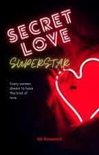 Secret Love Superstar by NSraveneir