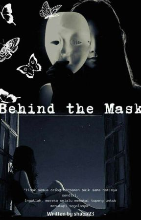 Behind The Mask by shaca23