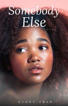 Somebody Else (Christian Romance) by GloryOrah