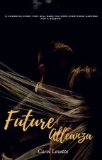 Future Alleanza by SecretLLoveForever