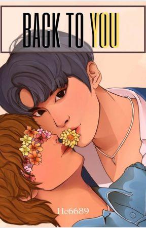 Back To You   MarkHyuck☑ by Hc6689
